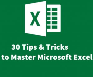 30 Tips & Tricks to Master Microsoft Excel